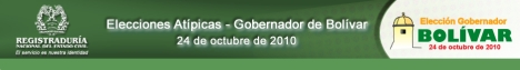 Elecciones Atipicas - Gobernador de Bolivar 24 de Octubre 2010 - Registraduria Nacional del Estado Civil