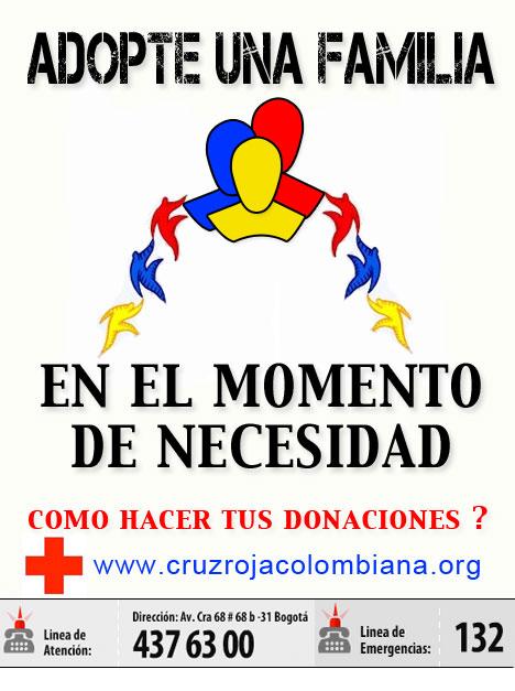 Colombia Humanitaria - Adopte una familia en el momento de necesidad. Como hacer tus donaciones? www.cruzrojacolombiana.org