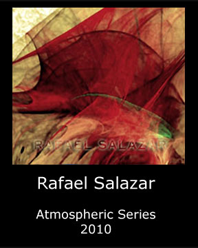 Rafael Salazar - atmospheric series -Colombian artist