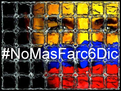 No Mas Farc 6 Diciembre - Convocatoria Marcha