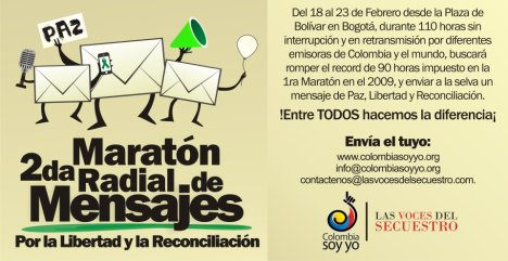 2da Maratón Radial de Mensajes por la Libertad y Reconciliación - Colombia Soy Yo - Las Voces del Secuestro