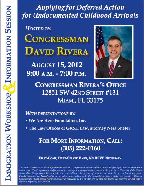Applying for Deferred Action for Undocumented Childhood Arrivals by Congressman David Rivera